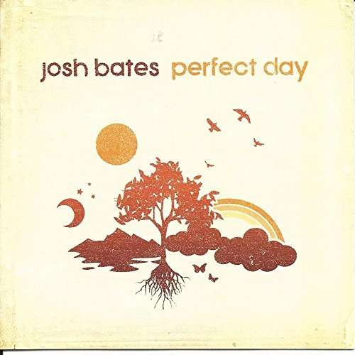 Josh Bates Perfect Day