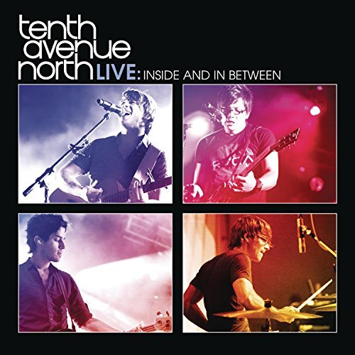 Tenth Avenue North Tenth Avenue North Live Insid Incl. DVD