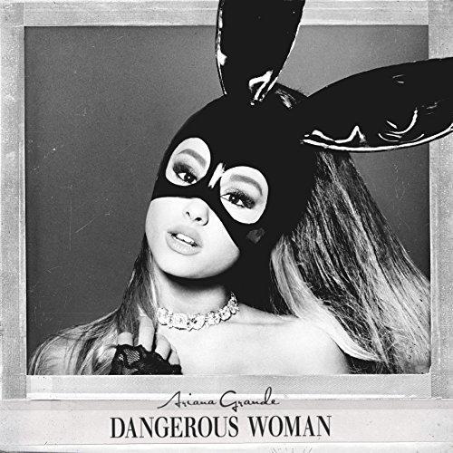 Ariana Grande/Dangerous Woman@Edited Version
