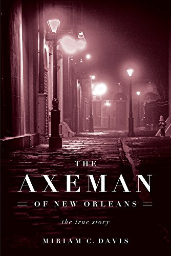 miriam-c-davis-the-axeman-of-new-orleans-the-true-story