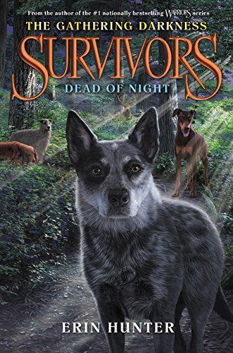 Erin Hunter Survivors The Gathering Darkness #2 Dead Of Night Library Binding