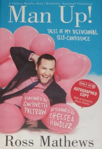 Ross Mathews Man Up! Tales Of My Delusional Self Confidence