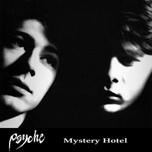 Psyche/Mystery Hotel