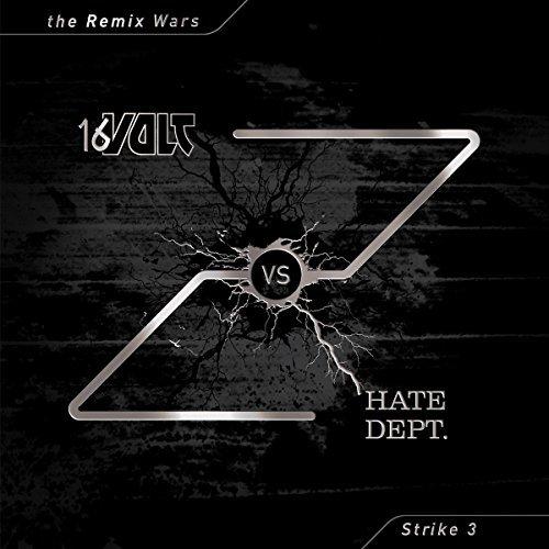 16 Volt Vs Hate Dept/Remix Wars 3