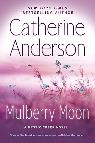 Catherine Anderson Mulberry Moon