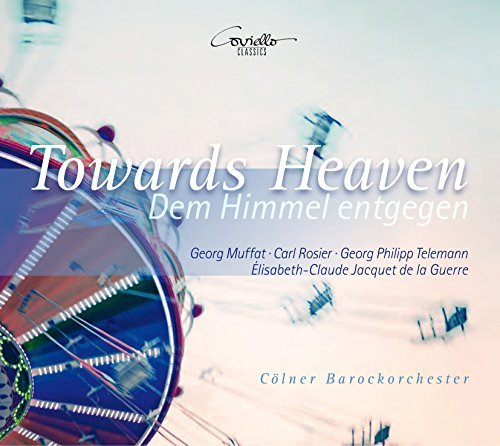 Muffat / Barockorchester/Towards Heaven