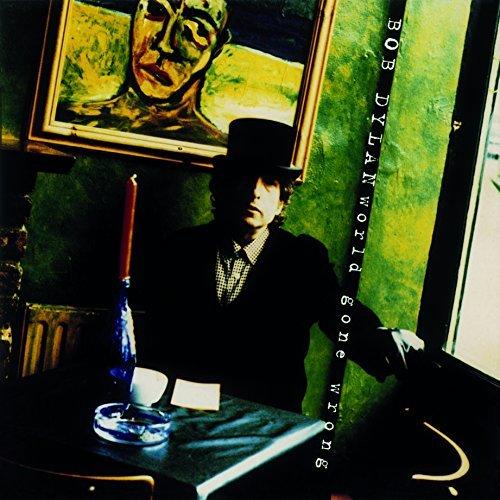Bob Dylan/World Gone Wrong@Import-Eu