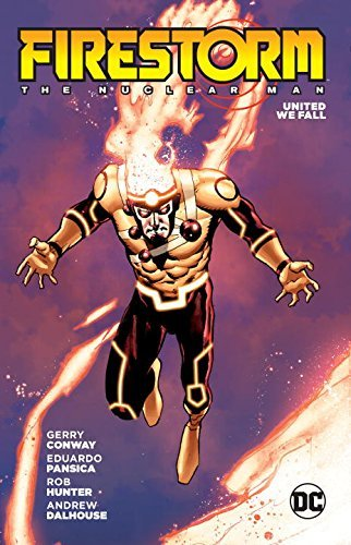 Gerry Conway Firestorm The Nuclear Man