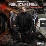 Berner Lil Evil Aftah Sum Public Enemies Explicit Version