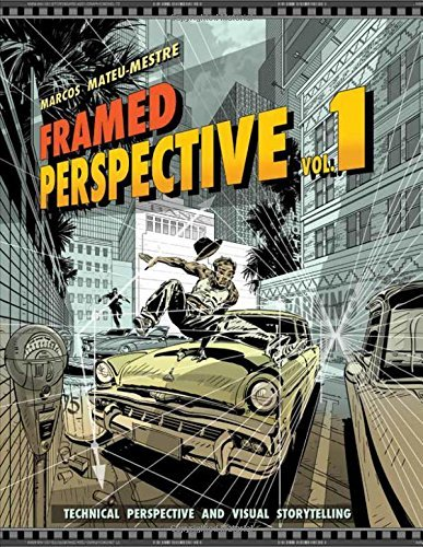 Marcos Mateu Mestre Framed Perspective Vol. 1 Technical Perspective And Visual Storytelling