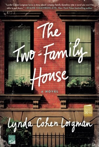 Lynda Cohen Loigman The Two Family House