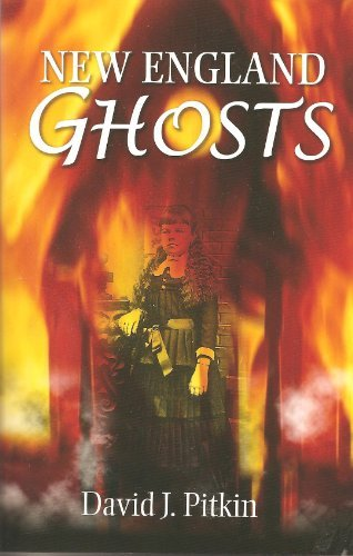David J. Pitkin New England Ghosts