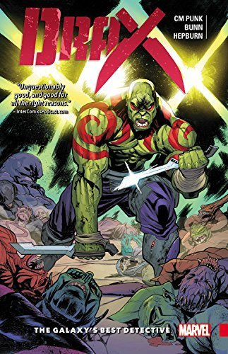 Cm Punk Drax Vol. 1 The Galaxy's Best Detective