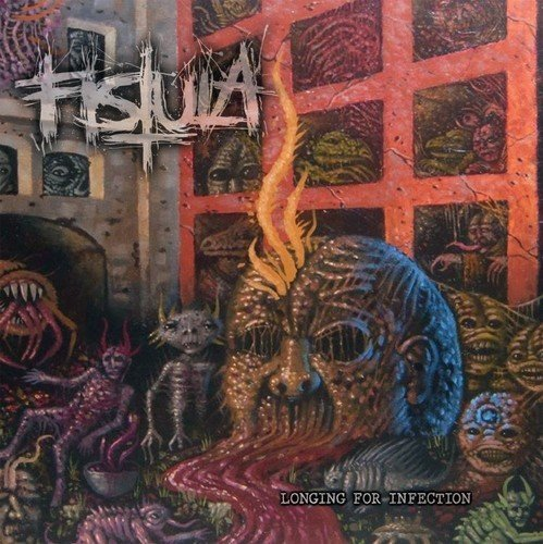 Fistula/Longing For Infection