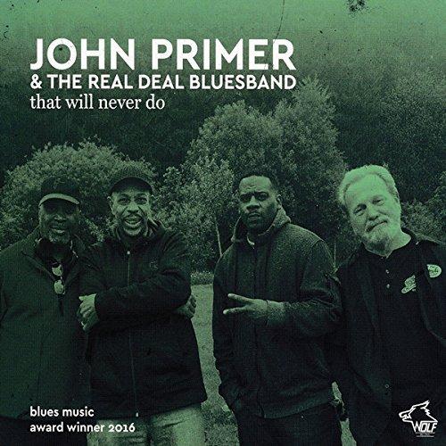 John / Real Deal Blues Primer/That Will Never Do@.