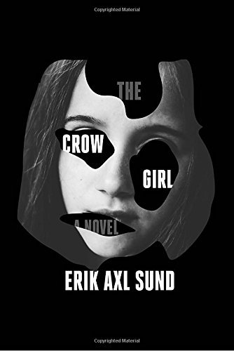 Erik Axl Sund The Crow Girl