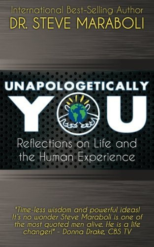 steve-maraboli-unapologetically-you-reflections-on-life-and-the-human-experience