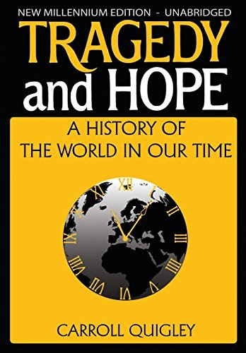 Carroll Quigley Tragedy And Hope A History Of The World In Our Time New Millenium