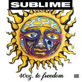 Sublime 40oz. To Freedom Explicit Version Newly Remastered 180g 2 Lp Gatefold