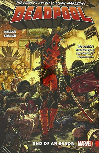 Gerry Duggan Deadpool World's Greatest Volume 2 End Of An Error