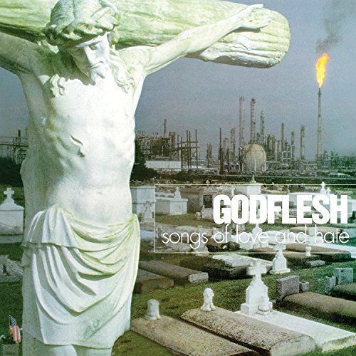 Godflesh Songs Of Love & Hate Import Gbr