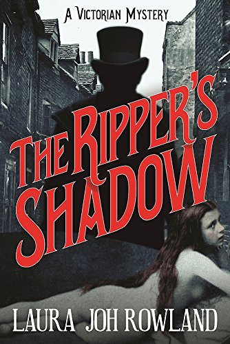 Laura Joh Rowland The Ripper's Shadow A Victorian Mystery