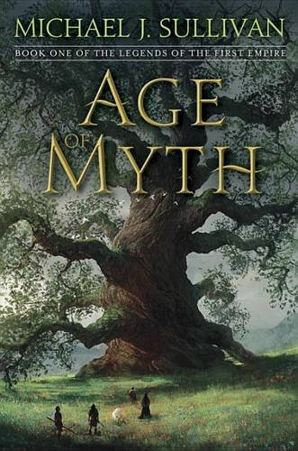 Michael J. Sullivan Age Of Myth