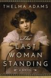 Thelma Adams The Last Woman Standing