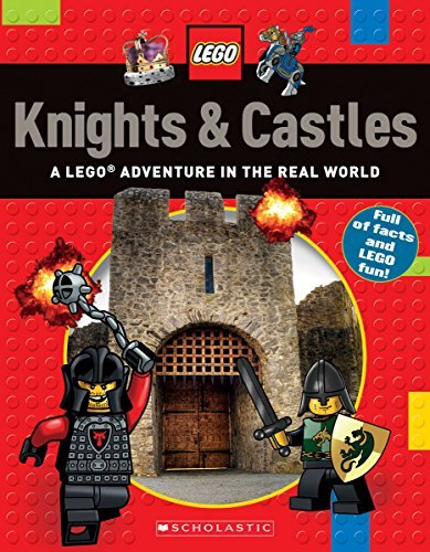 Scholastic Knights & Castles (lego Nonfiction) A Lego Adventure In The Real World