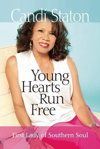 Candi Staton Young Hearts Run Free First Lady Of Southern Soul