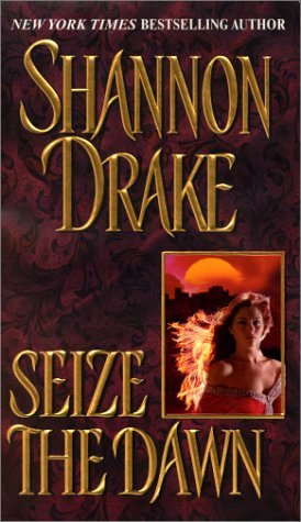 Shannon Drake Seize The Dawn Zebra Historical Romance
