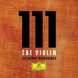 111 The Violin Legendary Recordings 111 The Violin Legendary Recordings 42 CD