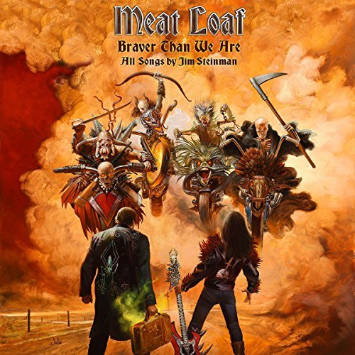 Meat Loaf Braver Than We Are Explicit Version