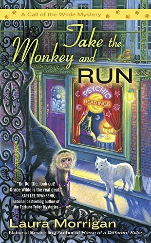 Laura Morrigan Take The Monkey And Run