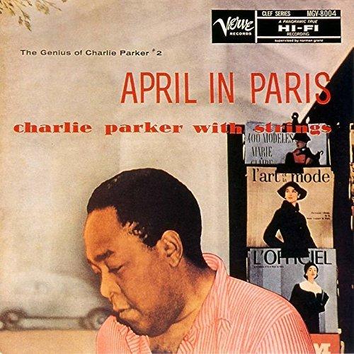 Charlie Parker/April In Paris@Import-Jpn