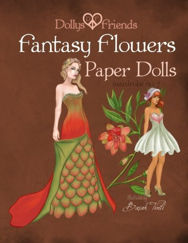 Basak Tinli Fantasy Flowers Paper Dolls Dollys And Friends Wardrobe No 7 Fantasy Flowers