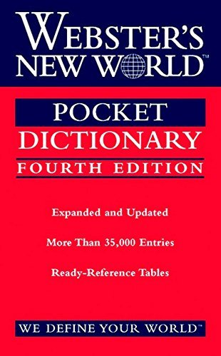 Webster's New World College Dictionaries Webster's New World Pocket Dictionary Fourth Edit