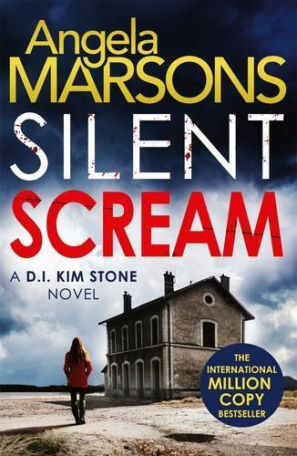 Angela Marsons Silent Scream
