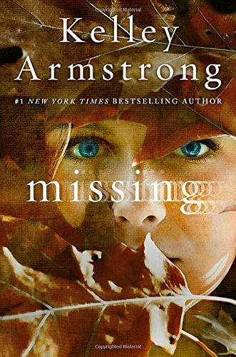 Kelley Armstrong Missing