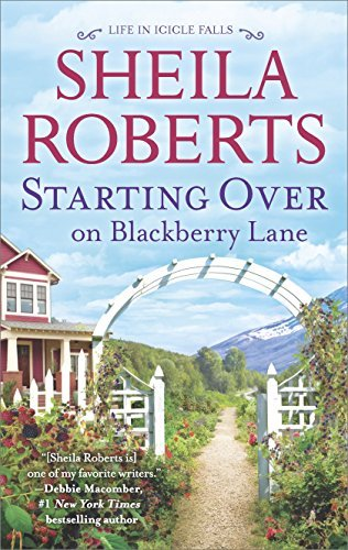 Sheila Roberts Starting Over On Blackberry Lane A Romance Novel Original