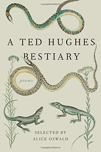 Ted Hughes A Ted Hughes Bestiary Poems