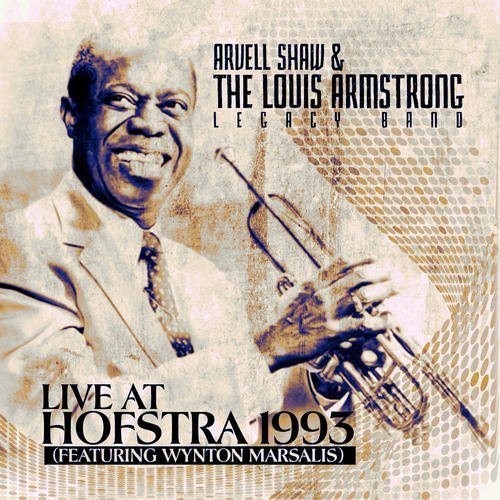 Arvell Shaw & Loius Armstrong/Live At Hofstra 1993