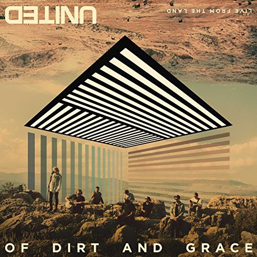 Hillsong United Of Dirt & Grace Live From The