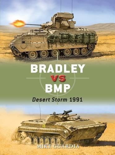Mike Guardia Bradley Vs Bmp Desert Storm 1991