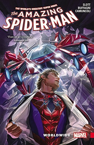 Dan Slott Amazing Spider Man Worldwide Volume 2