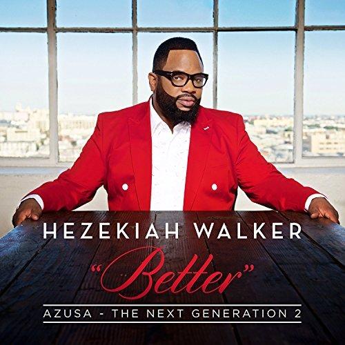 Hezekiah Walker/Azusa The Next Generation 2 -