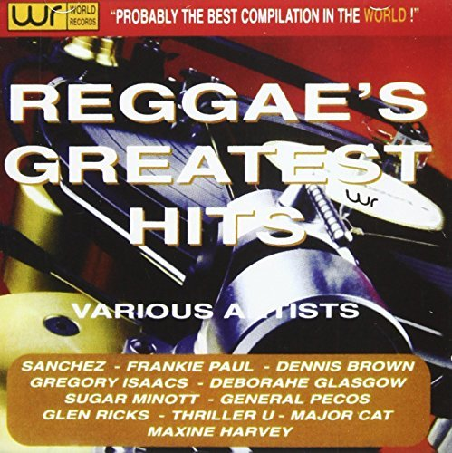 Reggae's Greatest Hits Reggae's Greatest Hits