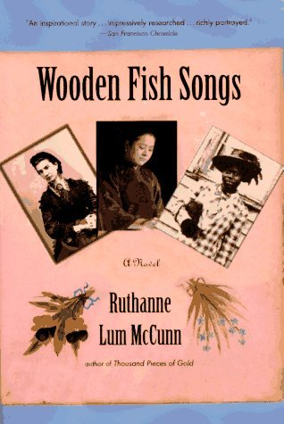 Ruthanne Lum Mccunn Wooden Fish Songs