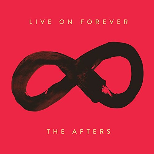 Afters Live On Forever