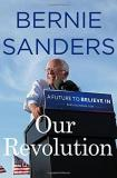 Bernie Sanders Our Revolution A Future To Believe In